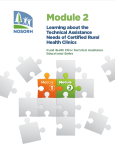 Module 2 - Learning about the Technical Assistance Needs of Certified Rural Health Clinics