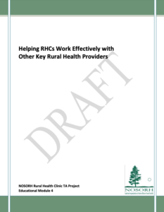 Module 4 - Helping RHCs Work Effectively with Other Key Rural Health Providers