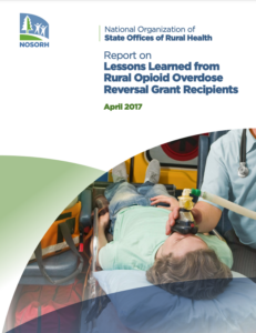 Lessons Learned from Rural Opioid Overdose Reversal Grant Recipients