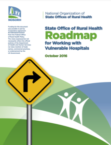 State Office of Rural Health Roadmap for Working with Vulnerable Hospitals-October 2016