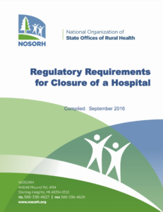Regulatory Requirements for Closure of a Hospital