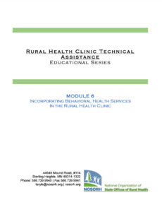 Module 6 - Incorporating Behavioral Health Services in the Rural Health Clinic