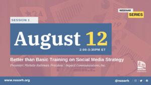 Session 1: Better than Basic Training on Social Media Strategy