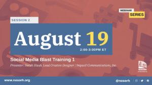 Session 2: Social Media Blast Training 1