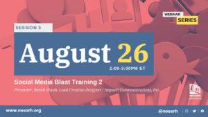Session 3: Social Media Blast Training 2